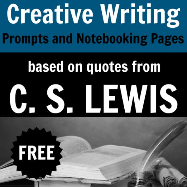 Creative Writing and Notebooking Pages for Quotes from C. S. Lewis (free printable)