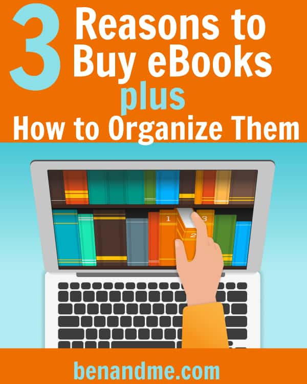 3 Reasons to Buy eBooks and How to Organize Them