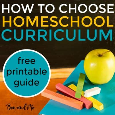 How to Choose Homeschool Curriculum with FREE Printable Guide