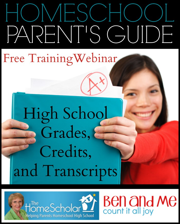 Free Training Webinar Homeschool Parent's Guide to High School Grades, Credits, and Transcripts
