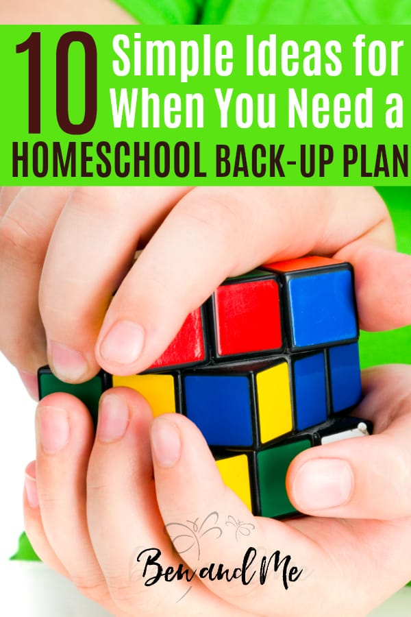 "There are all manner of things that can pop up and wreak havoc in well-planned homeschool day and can cause us to frantically switch to ""Plan B.""  Company, moving, change in finances, doctors' visits, illness, or just a very bad, horrible, no good day. Here are some simple ideas you can implement when you need a homeschool back-up plan. #homeschool #homeschooling #howtohomeschool #homeschoolmoms #hsmommas #lifeofahomeschoolmom #homeed #homeeducator #homeschooleducation"