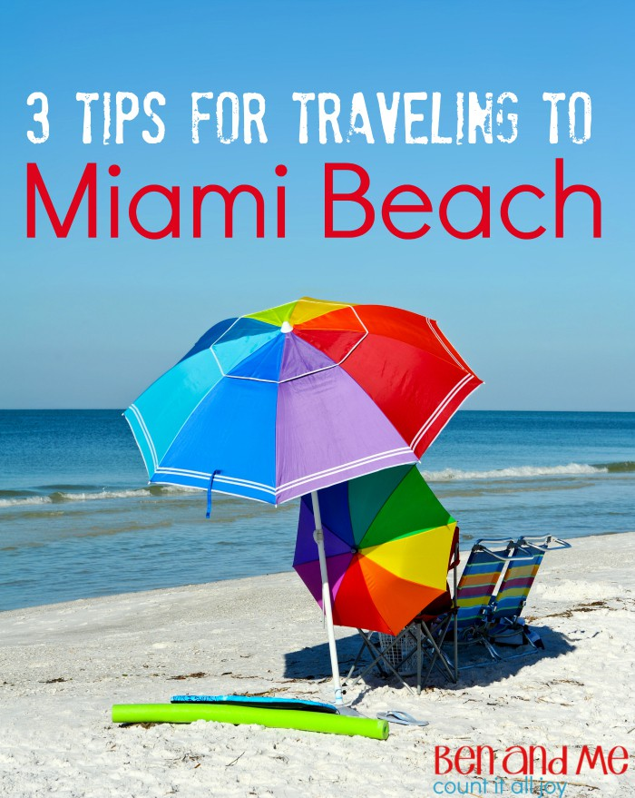 3 Tips for Traveling to Miami Beach