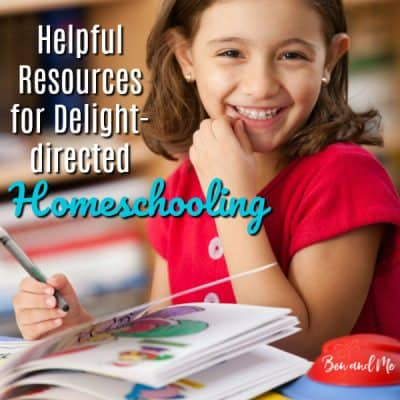 Helpful Resources for Delight-directed Homeschooling