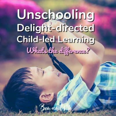 Unschooling, Delight-directing, Child-led Learning — What's the Difference?