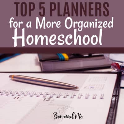Top Five Planners for a More Organized Homeschool