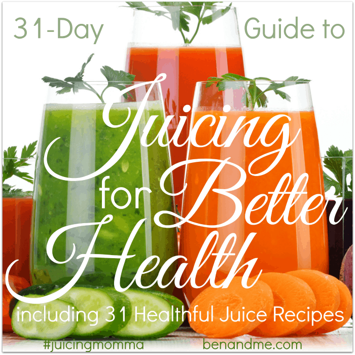 31 Day Guide to Juicing for Better Health 700