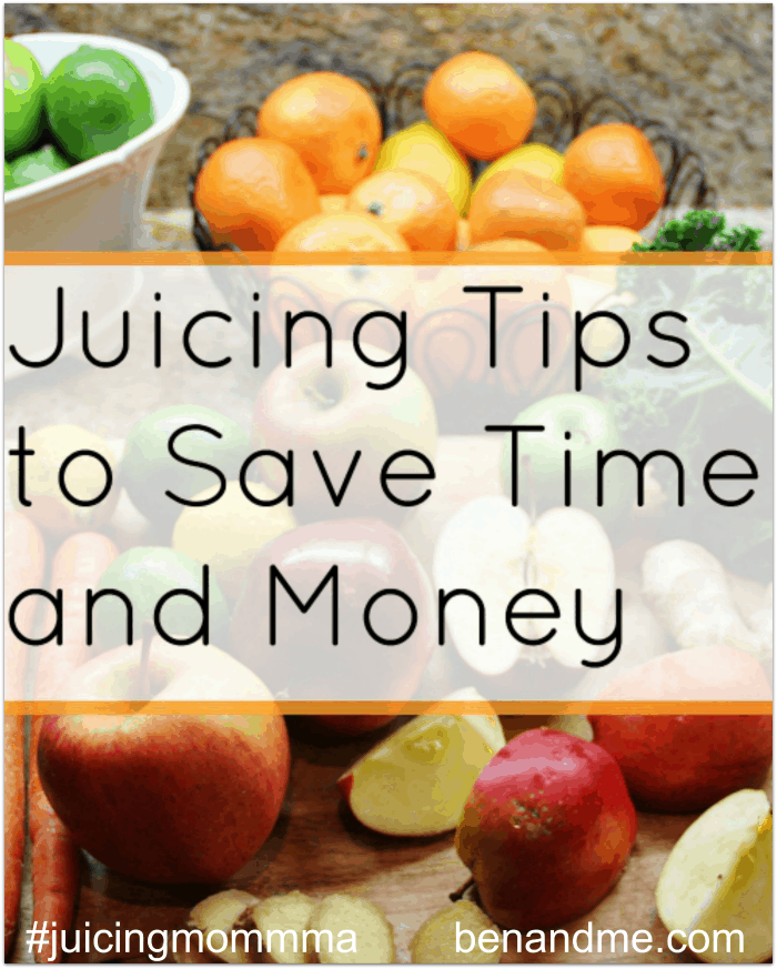 Juicing Tips to Save Time and Money