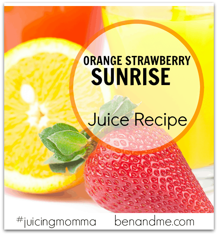 Orange Strawberry Sunrise Juice Recipe -- Wake up to your day with this yummy combination of fruit, filled with Vitamin C.