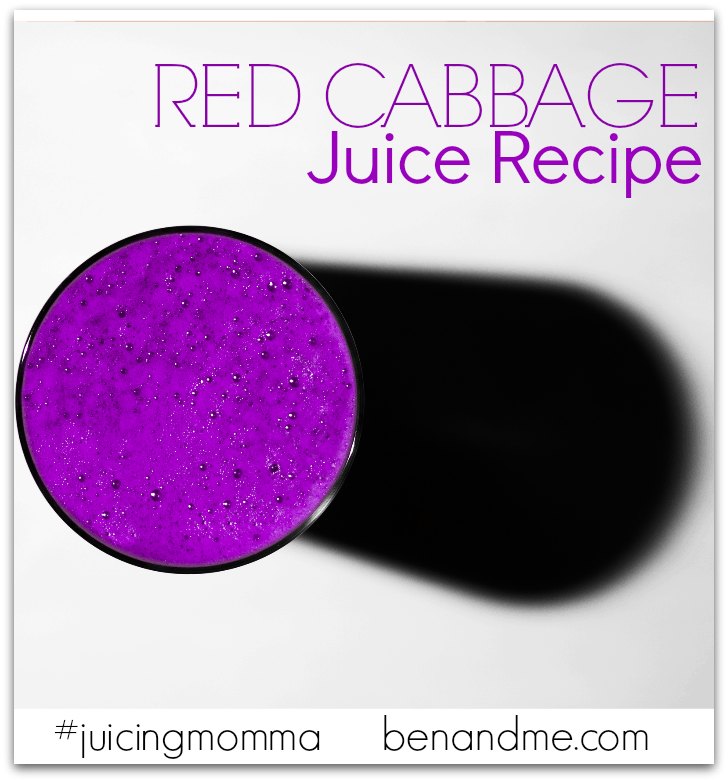 Red Cabbage Juice Recipe: This powerful little drink is a total immune and energy booster. It's a great source of vitamins C and K, as well as folate and potassium.