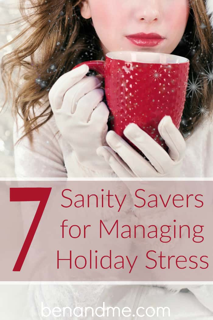 7 Sanity Savers for Managing Holiday Stress