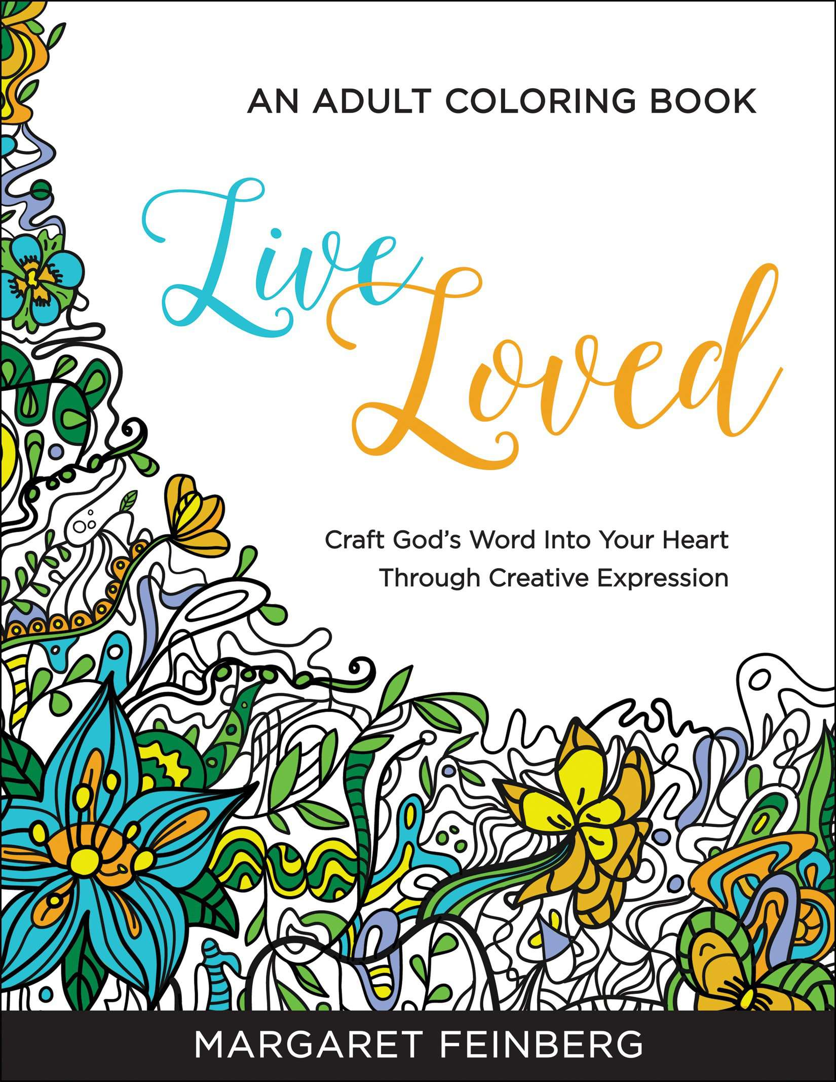 Live Loved Adult Coloring Book