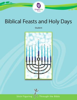 Grapevine Bible Studies -- Biblical Feasts and Holy Days Bible Study for Kids