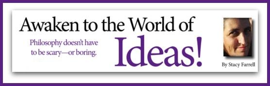 Awaken to the World of Ideas