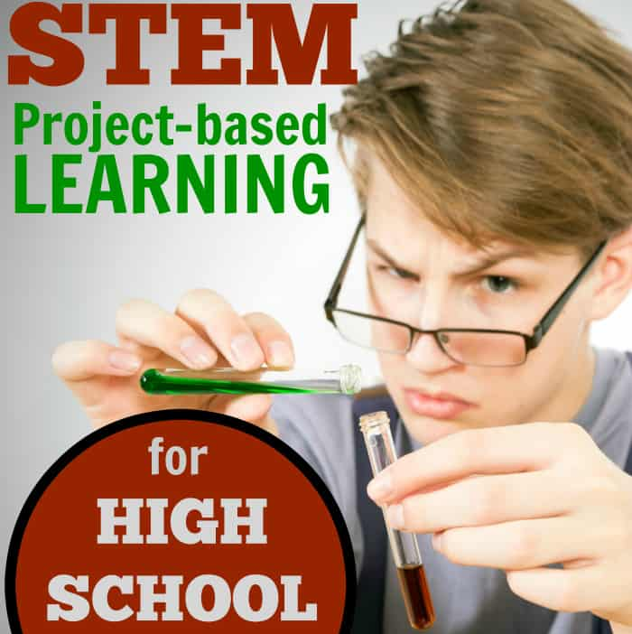 STEM Project-based Learning For Homeschool High School