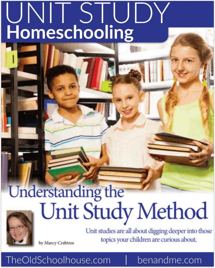 Understanding the Unit Study Method TOS Magazine article