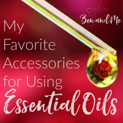 My Favorite Essential Oil Accessories