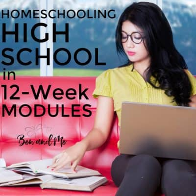 Homeschooling High School in 12-week Modules