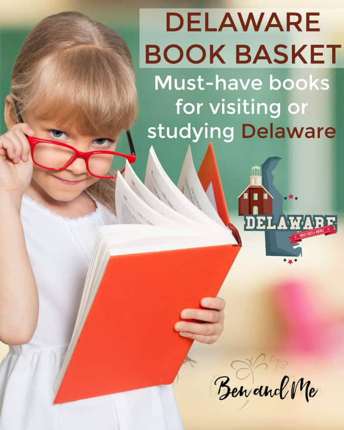 Delaware Book Basket -- must-have books for visiting or studying Delaware
