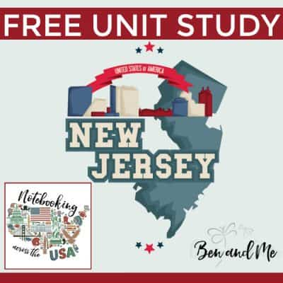 Notebooking Across the USA: New Jersey Unit Study