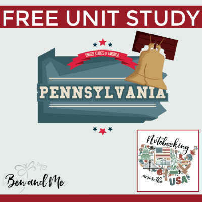 Notebooking Across the USA: Pennsylvania Unit Study