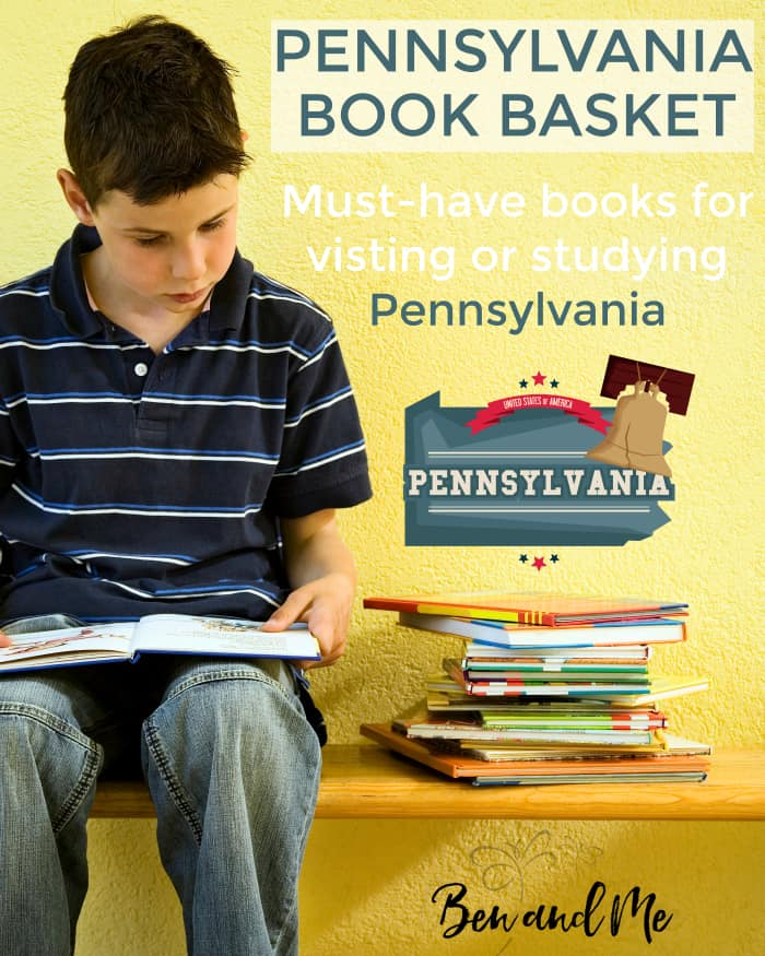 Pennsylvania Book Basket - Must-have books for visiting or studying Pennsylvania
