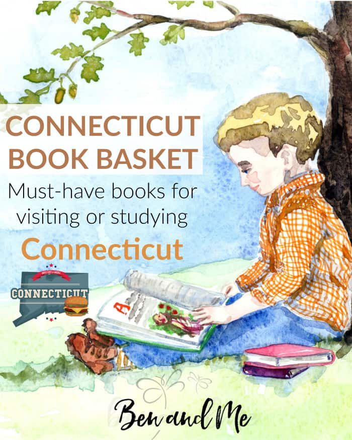 Connecticut Book Basket Must-have books for visiting or studying Connecticut