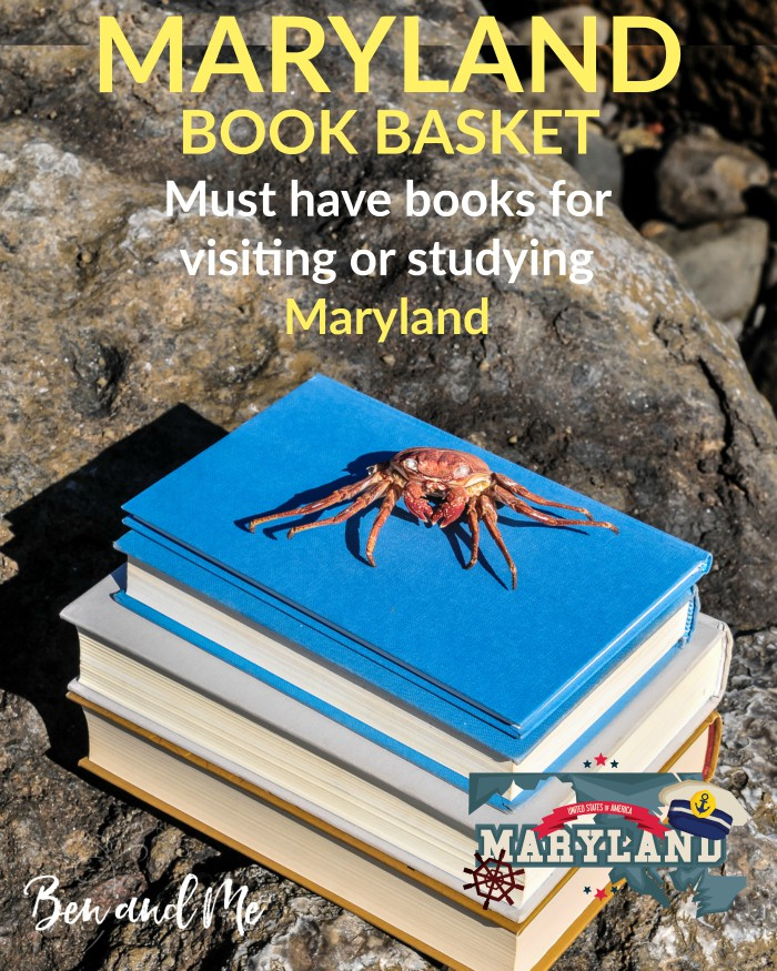 Maryland Book Basket -- must-have books for visiting or studying Maryland