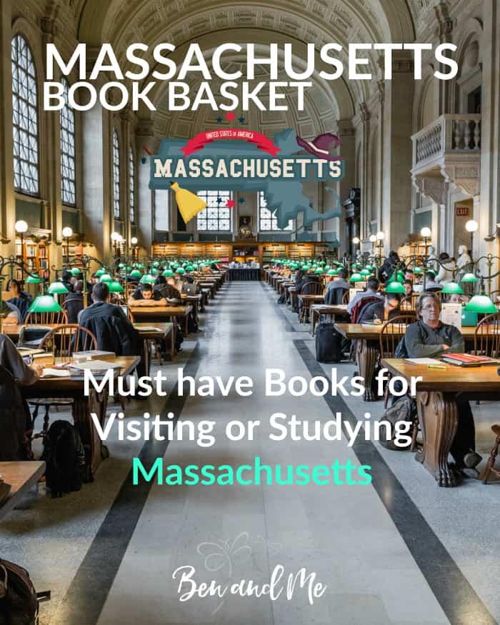Massachusetts Book Basket -- must-have books for visiting or studying Massachusetts #homeschool