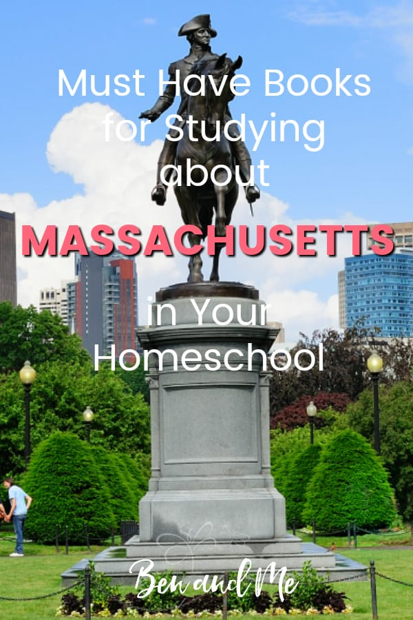 Massachusetts Book Basket -- must read books for visiting or studying The Bay State! Includes other ideas and resources for a Massachusetts unit study! #homeschool #traveltheUSA #massachusettsunitstudy #unitstudies #homeschoolgeography