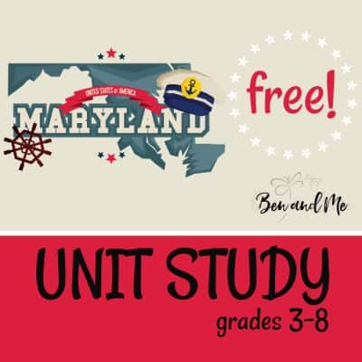 Free! Maryland Unit Study
