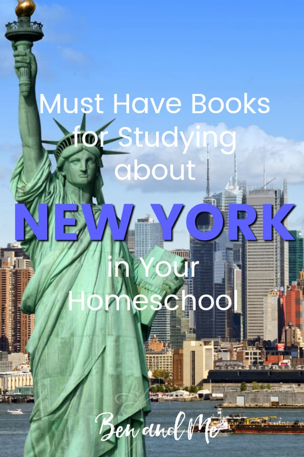New York Book Basket -- must read books for visiting or studying The Empire State! Includes other ideas and resources for a New York unit study! #homeschool #traveltheUSA #newyorkunitstudy #unitstudies #homeschoolgeography