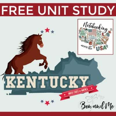 Notebooking Across the USA: Kentucky Unit Study