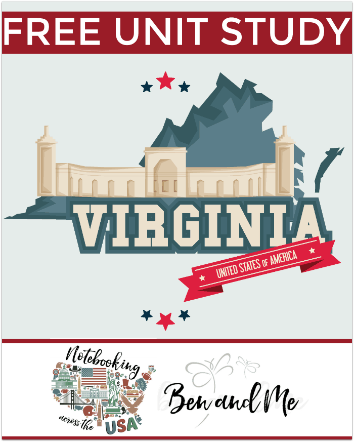 """FREE Virginia Unit Study for grades 3-8 -- learn about the """"Mother of Presidents"""" in this 10th installment of Notebooking Across the USA."""