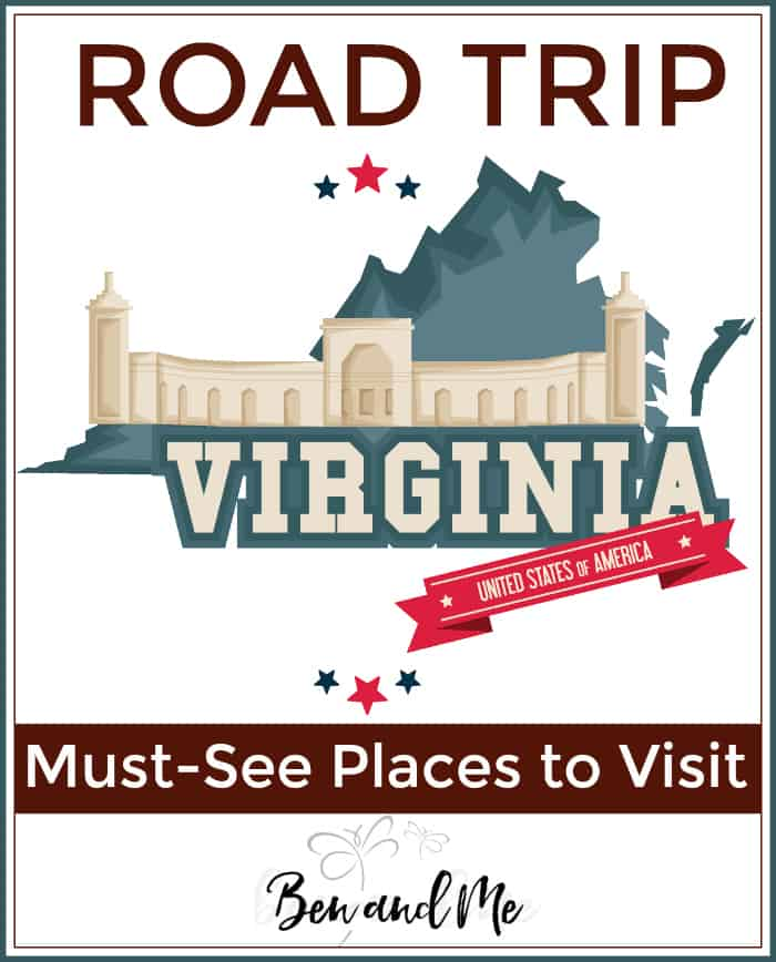 Road Trip Virginia -- must-see places to visit!