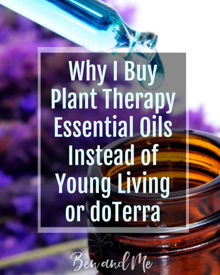 Learn the 5 compelling reasons I buy essential oils from Plant Therapy instead of Young Living or doTerra.