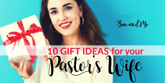 10 Lovely Gift Ideas For Your Pastor S Wife Ben And Me