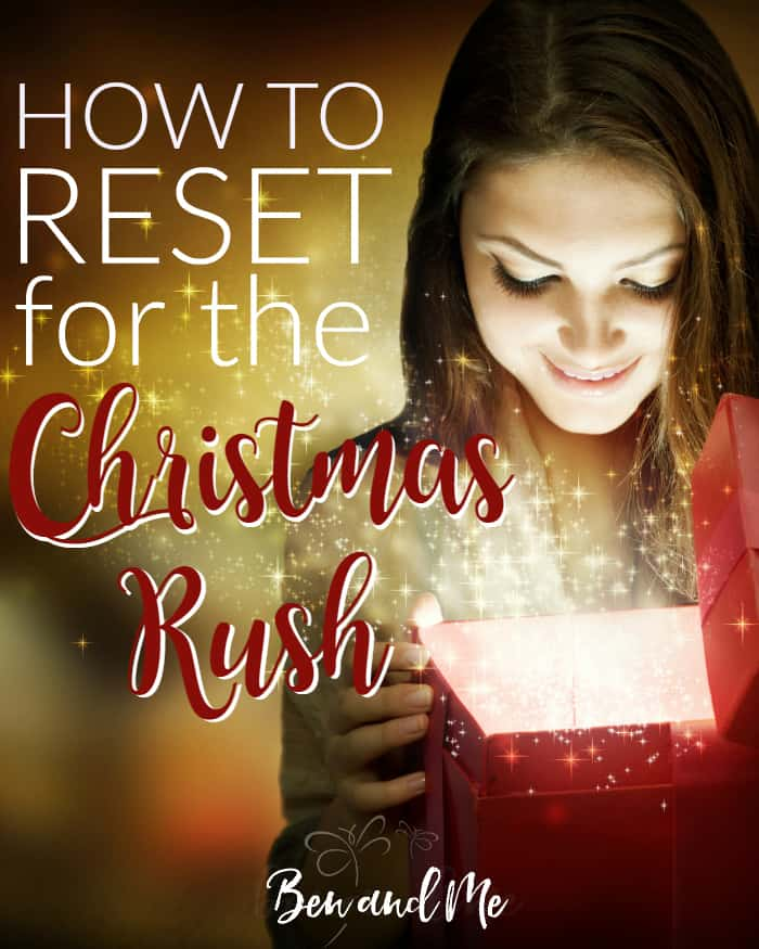how-to-reset-for-the-christmas-rush