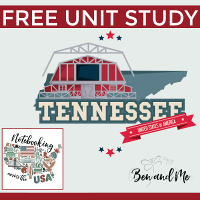 Notebooking Across the USA: Tennessee Unit Study