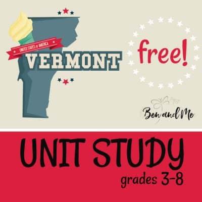 Free! Vermont Unit Study