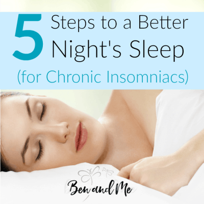 5 Steps to a Better Night's Sleep for Chronic Insomniacs