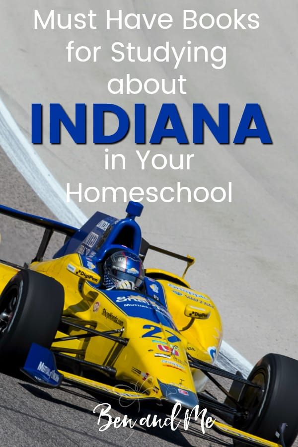 Indiana Book Basket -- must read books for visiting or studying The  Hoosier State! Includes other ideas and resources for a Indiana unit study! #homeschool #traveltheUSA #indianaunitstudy #unitstudies #homeschoolgeography