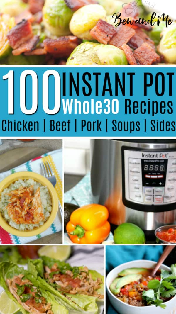 Eating a Whole30 Diet has never been easier than when you make delicious, healthy recipes with the Instant Pot. These 100 paleo recipes for Instant Pot will get you started on the right track. #instantpot #instapot #whole30 #whole30recipes #instantpotrecipes #recipe #recipes #healthyrecipes #dinnerrecipes #souprecipes #chickenrecipes #beefrecipes #porkrecipes #sidedishes #maindishes #paleorecipes #paleo #paleoinstantpotreicpes