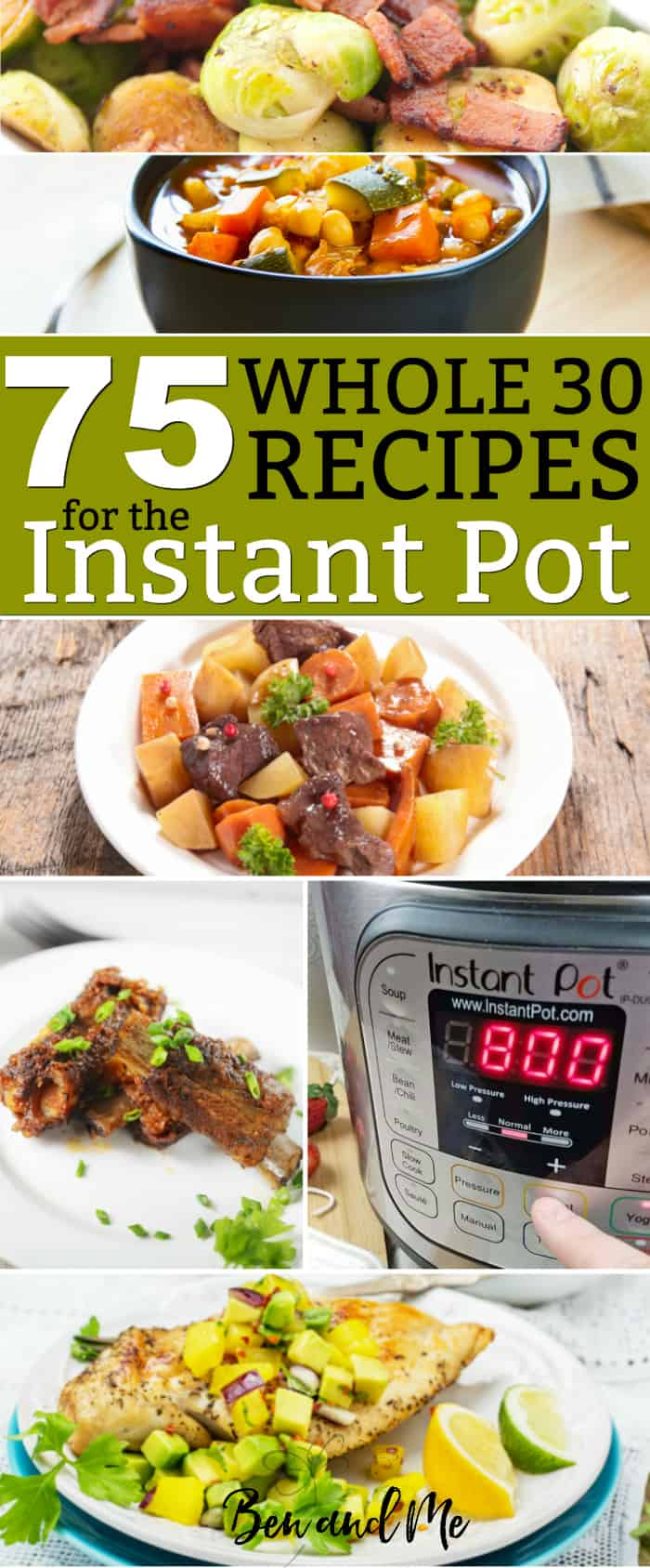 Moms with families on the go love healthy recipes and using Instant Pot! For families eating the Whole30 diet, the Instant Pot is a dream. Here, you'll find a collection of 75 Whole30 recipes for the Instant Pot. #instantpot #instantpotrecipes #recipe #recipes #whole30 #whole30diet #whole30recipes #health #healthy #healthyrecipes #healthyfood