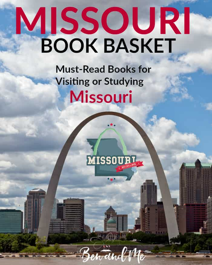 Missouri Book Basket -- must-read books for visiting or studying Missouri!