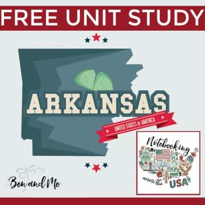 Notebooking Across the USA: Arkansas Unit Study
