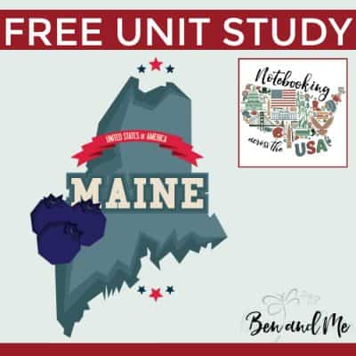 Notebooking Across the USA: Maine Unit Study