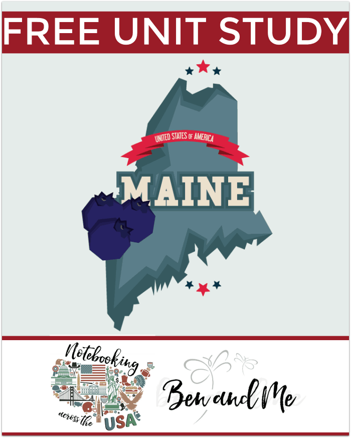 """FREE Maine Unit Study for grades 3-8 -- learn about the """"Pine Tree State"""" in this 23rd installment of Notebooking Across the USA."""
