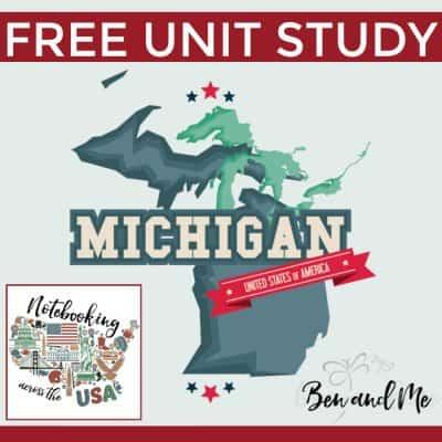 Notebooking Across the USA: Michigan Unit Study