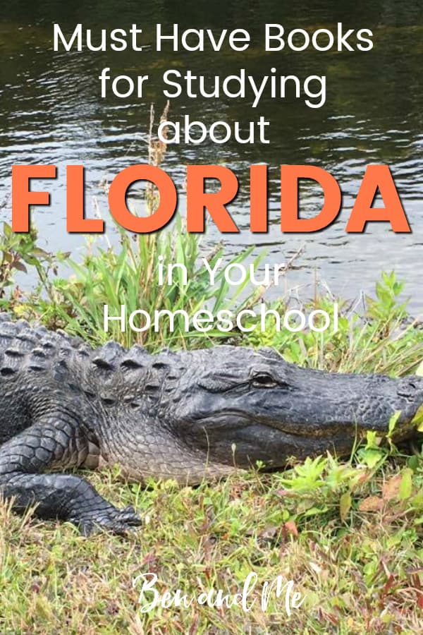 Florida Book Basket -- must read books for visiting or studying The Sunshine State! Includes other ideas and resources for a Florida unit study! #homeschool #traveltheUSA #floridaunitstudy #unitstudies #homeschoolgeography