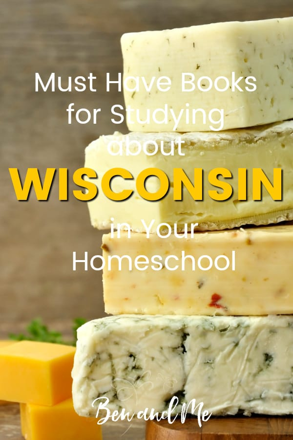 Wisconsin Book Basket -- must read books for visiting or studying The Badger State! Includes other ideas and resources for a Wisconsin unit study! #homeschool #traveltheUSA #wisconsinunitstudy #unitstudies #homeschoolgeography